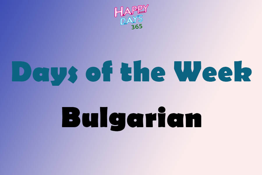 Days of the Week in Bulgarian
