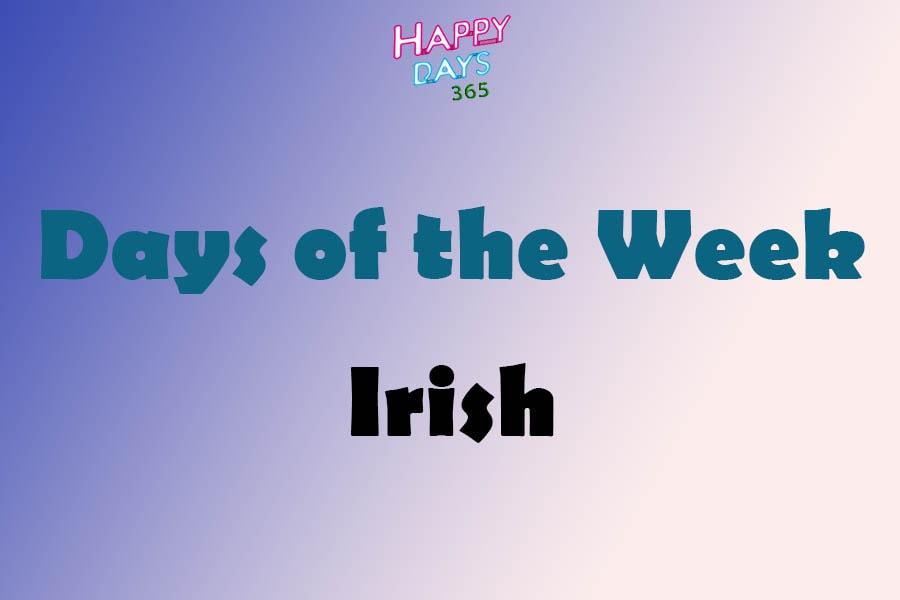 Days of the Week in Irish