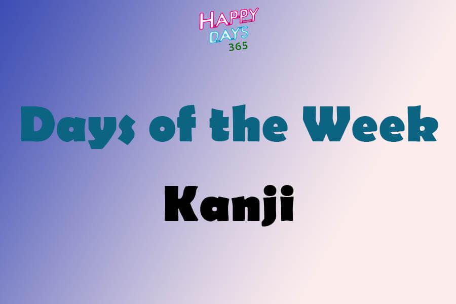Days of the Week in Kanji