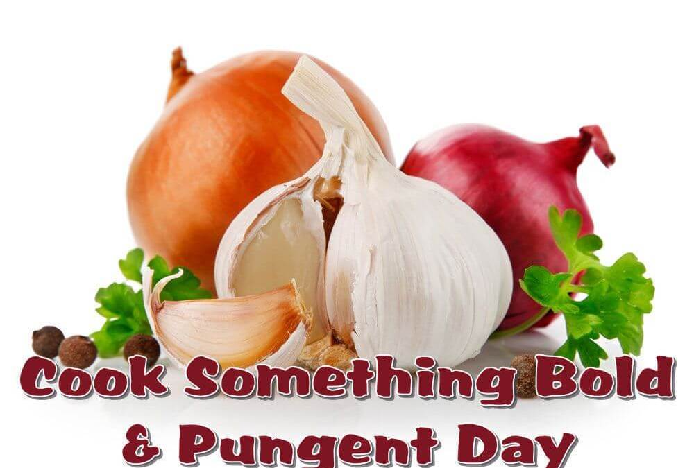 Cook Something Bold and Pungent Day – November 8, 2020
