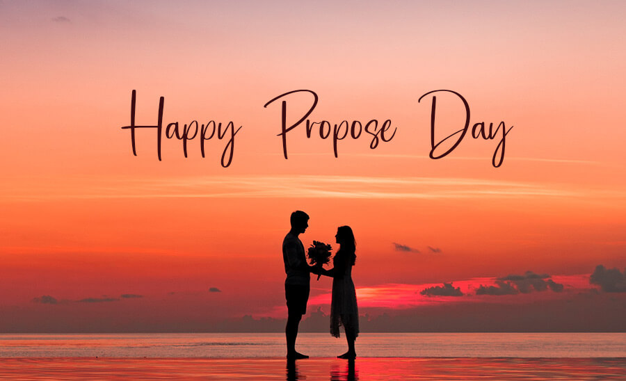 Happy Propose Day – February 8, 2021