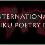 International Haiku Poetry Day
