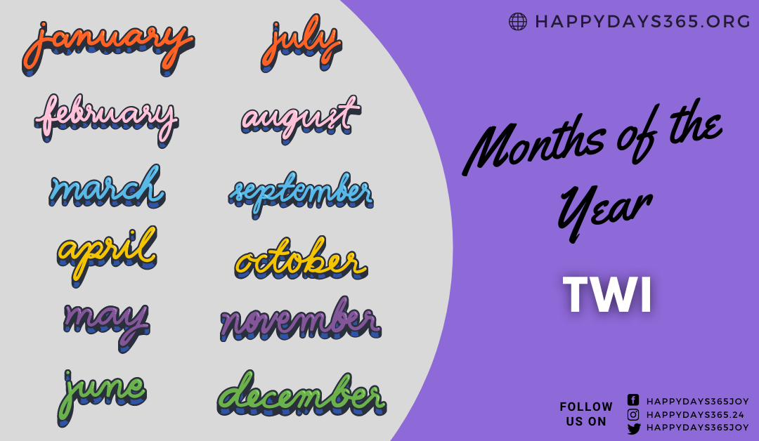 Months of the Year in Twi