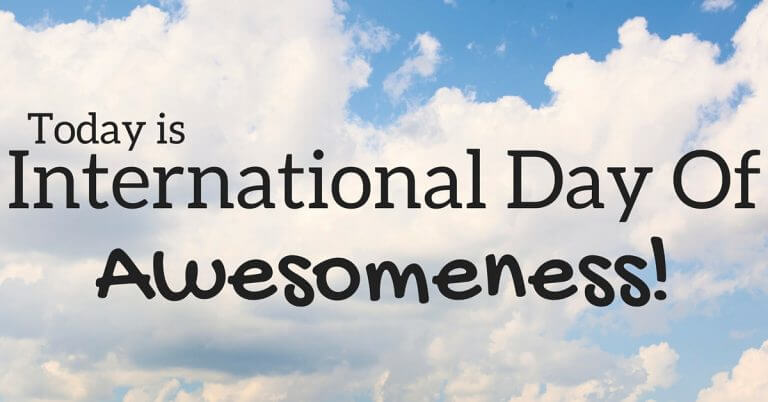 International Day of Awesomeness