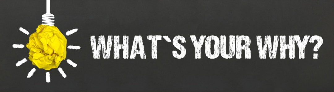 Whats your why - Happy Days Marbella