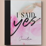 I Said Yes Wedding 3- Ring Binder