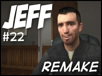 Jeff #22 - The Interview - Remake