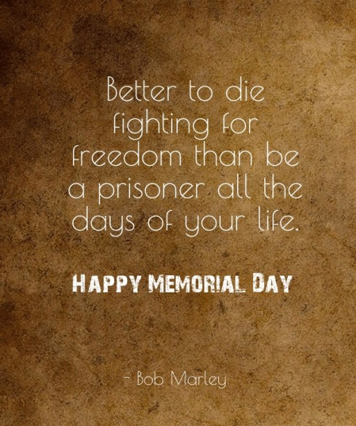 Memorial Day Weekend Quotes