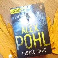 Buchrezension: Eisige Tage - Kriminalroman von Alex Pohl