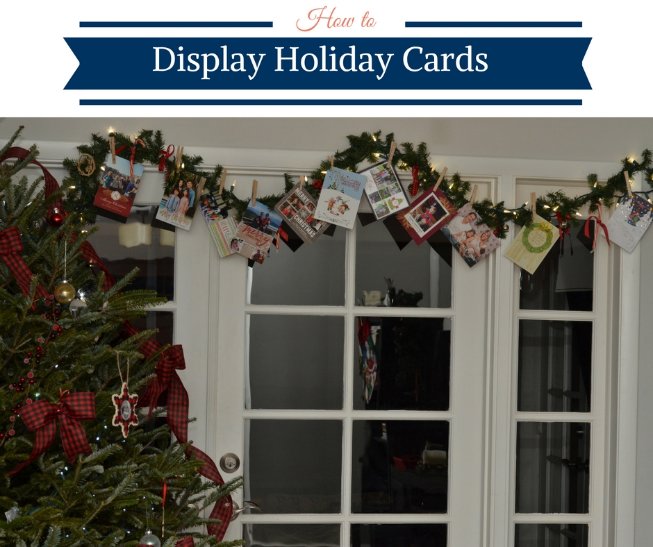 How to Display Holiday Cards + Treats for Your Husband• Happy Family ...