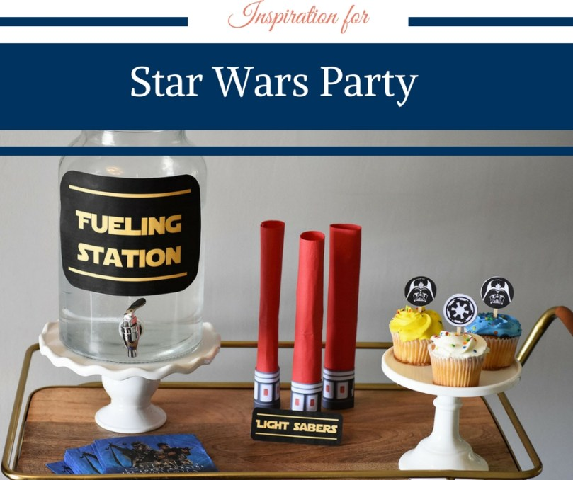 May the Force Be With You - Star Wars Party by Happy Family Blog