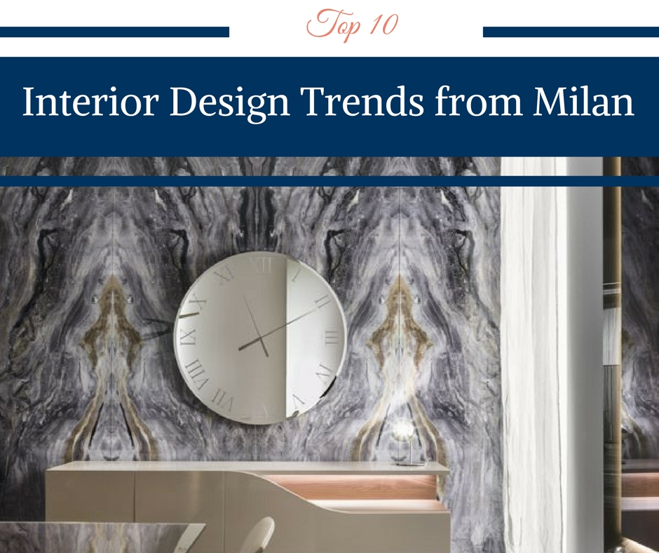Top 10 Interior Design Trends from Milan