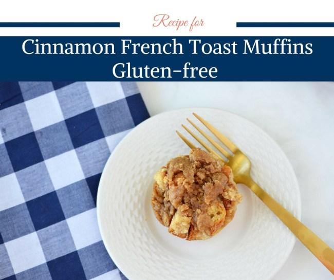 french toast, gluten free breakfast, gluten free bread, cinnamon french toast, french toast muffins