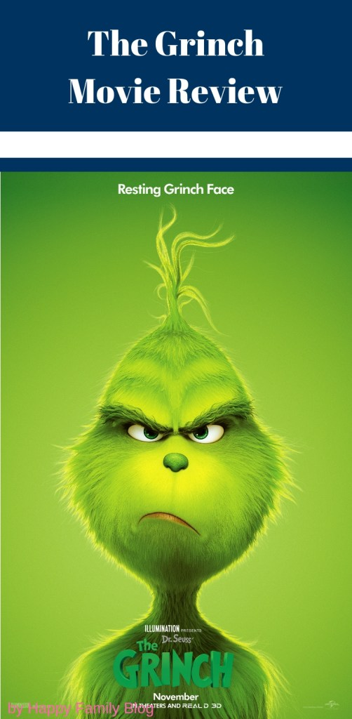 The Grinch Movie Review by Happy Family Blog
