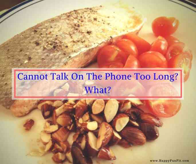 Cannot talk on the phone too long-Day 2
