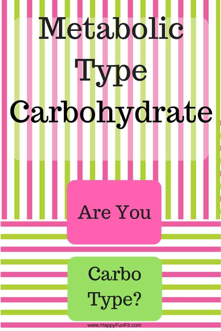 Metabolic Type - Carbohydrate