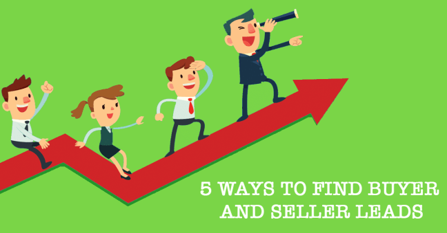 5 Ways to Find Buyer and Seller Leads