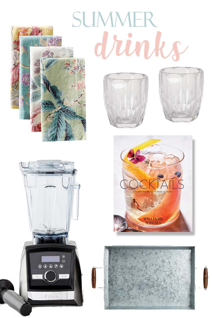 These are my drink essentials for my summer entertaining.