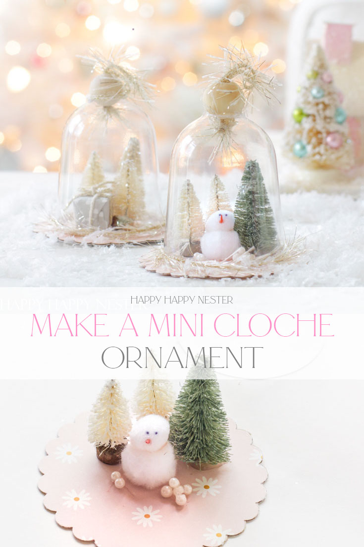 Make Your Own Ornament With a Cloche. This easy homemade Christmas ornament is shatterproof. It's a holiday project that kids will love. It's such a simple craft, and you can make quite a few for your tree.
