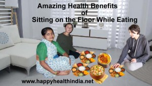 eating on the floor, sitting on the floor while eating, benefits of sitting on the floor, health benefits of eating, eating on the floor sitting, sitting on the floor,