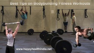 bodybuilding fitness workouts, tips on bodybuilding, bodybuilding workout tips, how to bodybuilding at home, bodybuilding tips for men, weight training workouts,