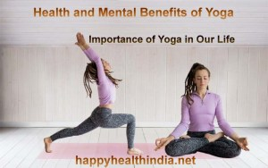 mental benefits of yoga, mental health benefits of yoga, benefits of yoga, introduction to yoga, importance of yoga in our life, psychological benefits of yoga,