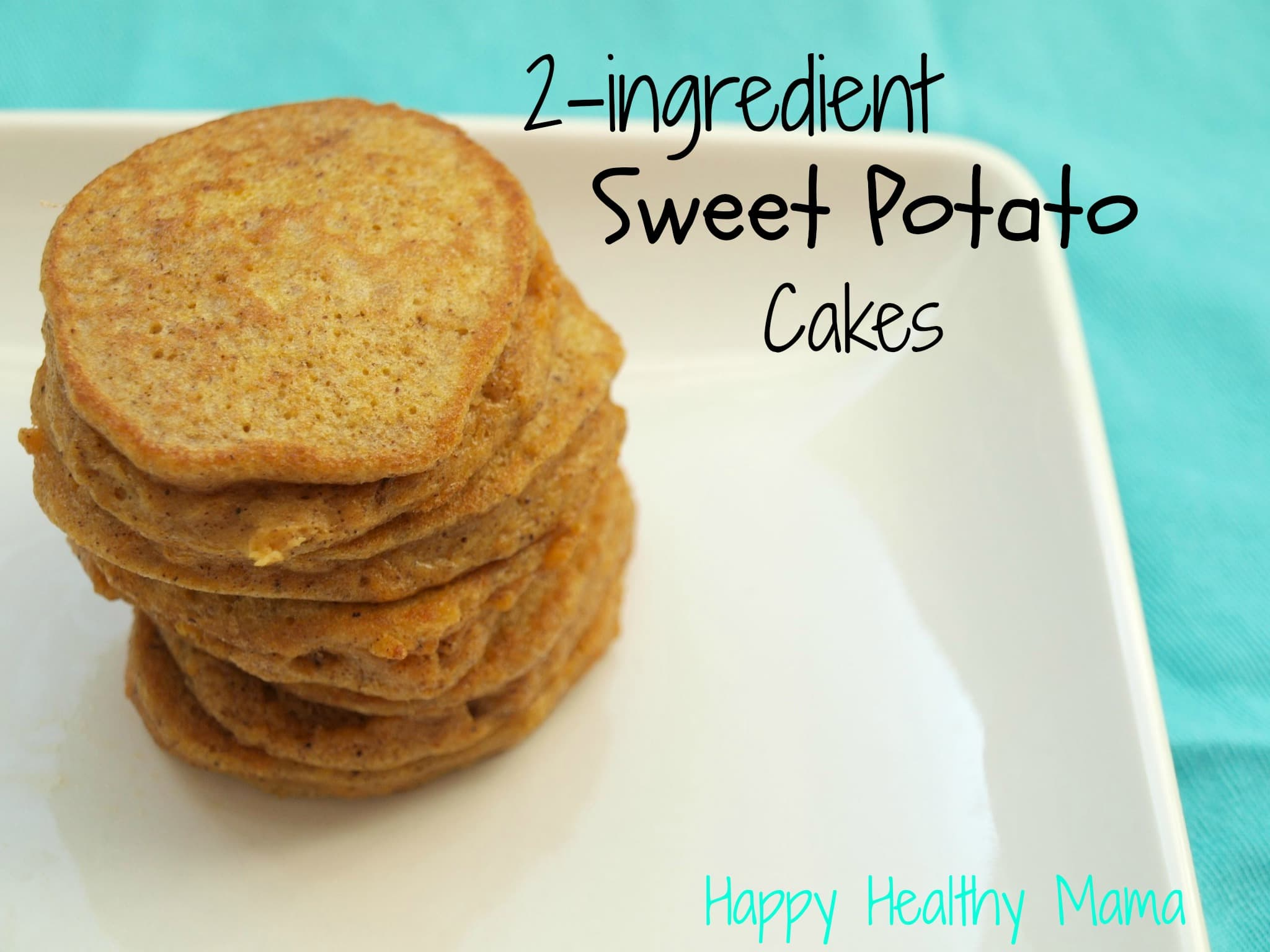 2 Ingredient Sweet Potato Pancakes Gluten Free Dairy Free Nut Free Happy Healthy Mama
