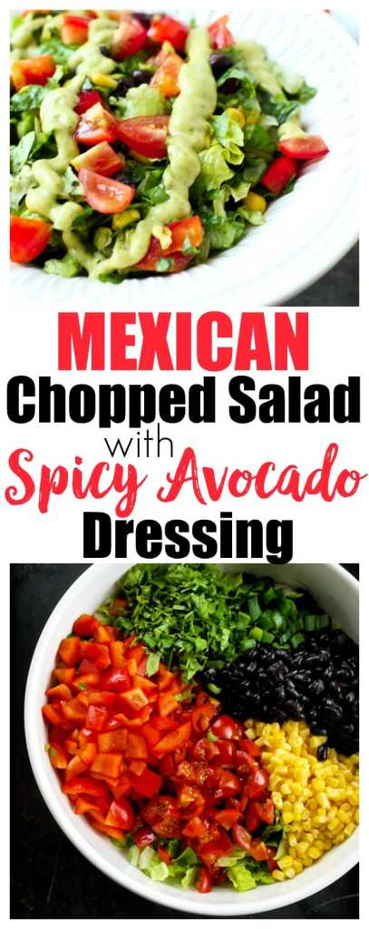Mexican Chopped Salad with the BEST Spicy Avocado Dressing. Light, healthy salad recipe that is quick to make and everyone raves about it.