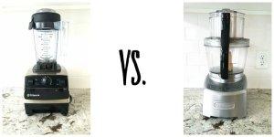 Vitamix Blender vs Cusinart Food Processor