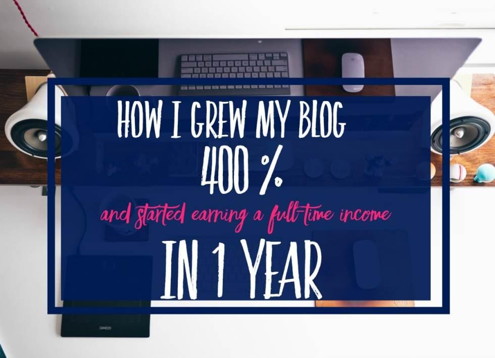 How I Grew My Blog 400%