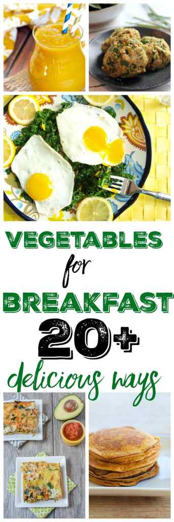 20+ Delicious Recipes for Eating Vegetables with Breakfast! Start your day out right with these delicious and healthy recipes!