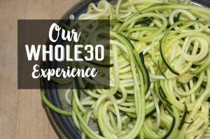 Our whole30 experience