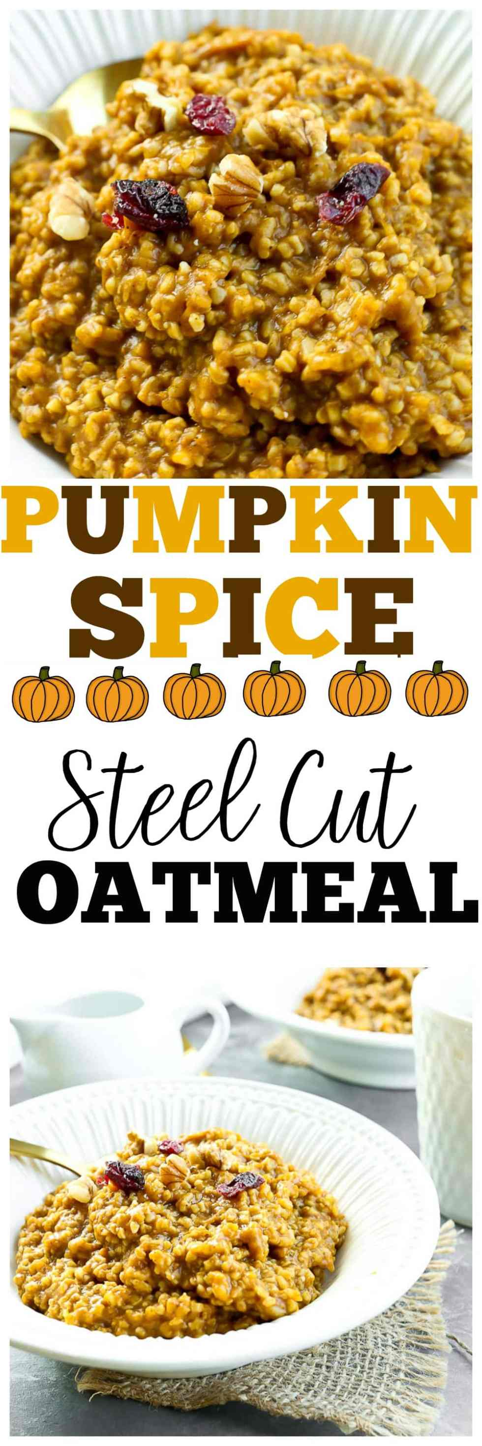 Pumpkin Spice Steel Cut Oatmeal recipe. #glutenfree #healthy #breakfast #ideas #vegan #realfood