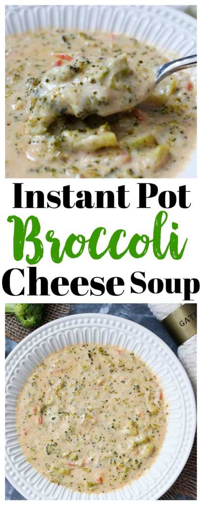 Instant Pot Broccoli Cheese Soup recipe #soups