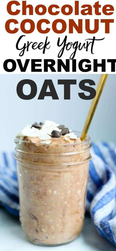 CHOCOLATE coconut Greek Yogurt overnight oats