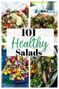 101 Healthy Salad Recipes #forweightloss #cleaneating #easy #dinner #forlunch #vegetarian #vegan #withchicken #whole30 #paleo #recipes #withprotein
