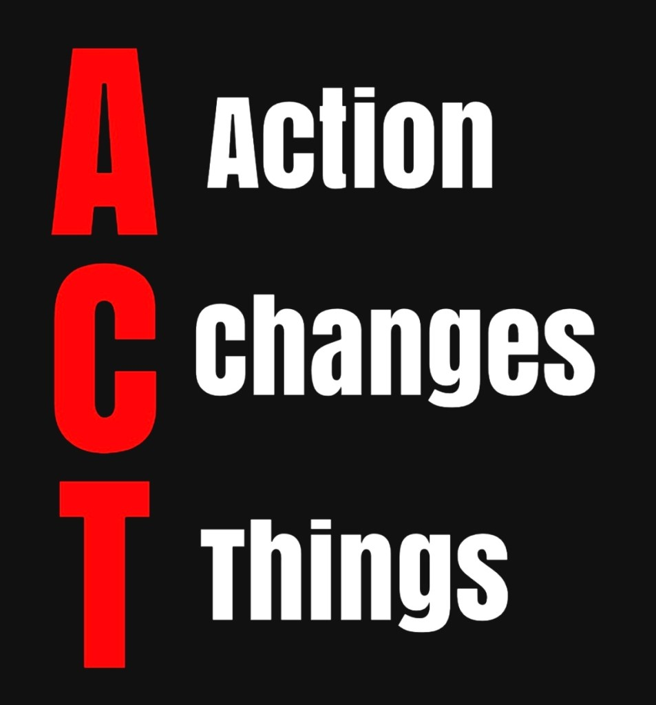 ACT: Action Changes Things