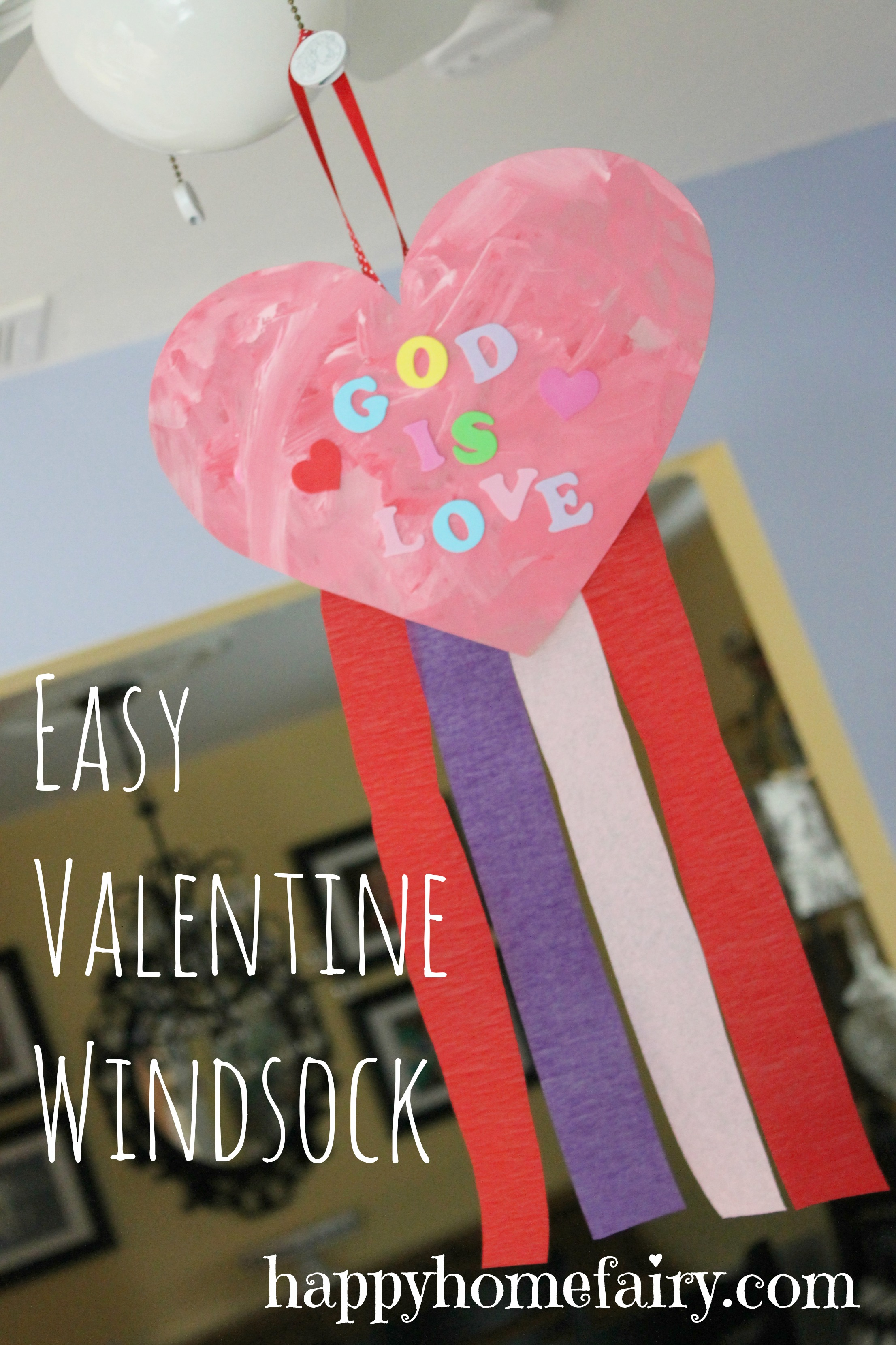 Easy Valentine Windsock Happy Home Fairy
