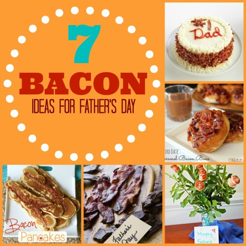 collection of amazing bacon ideas for father's day