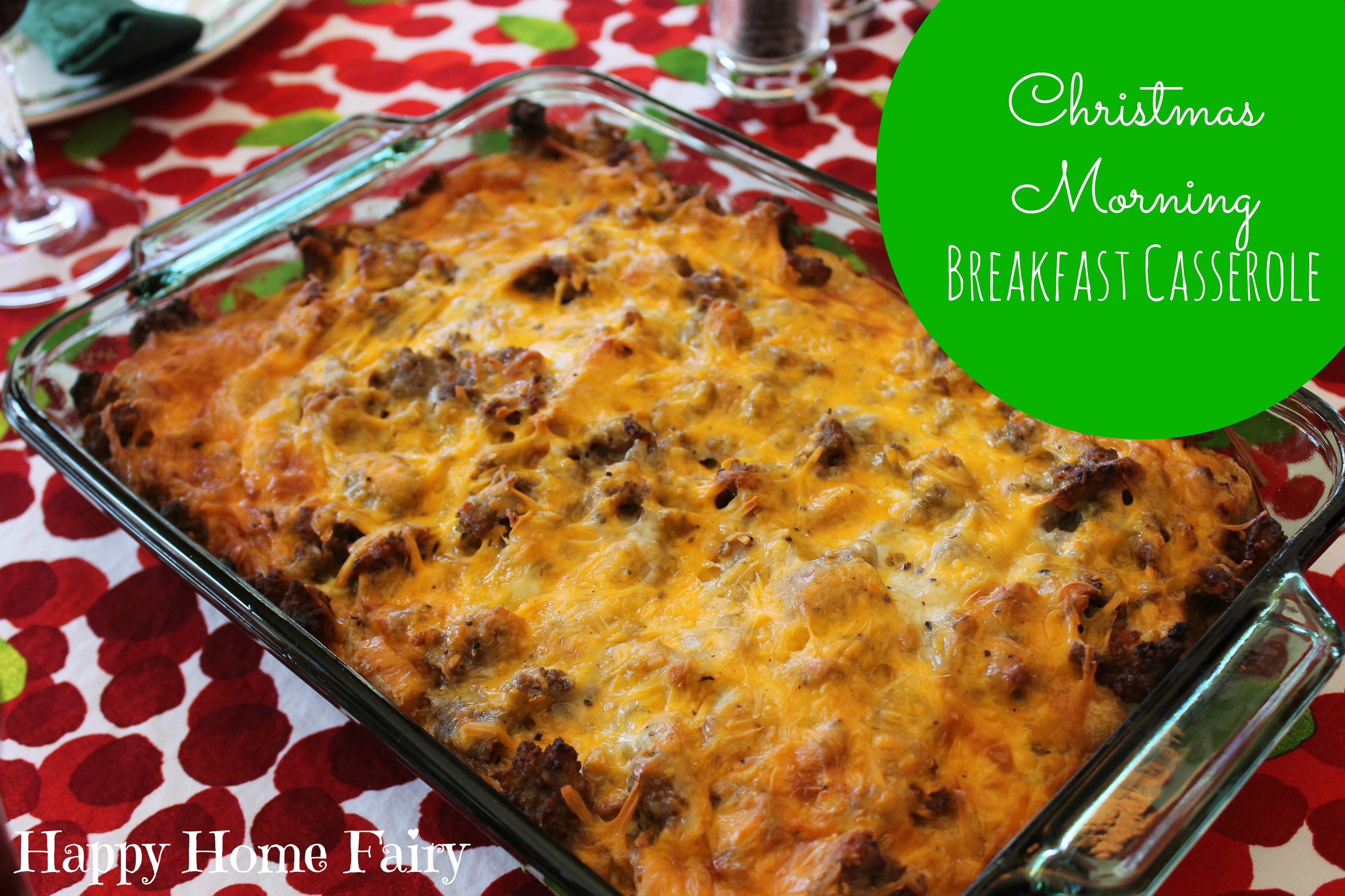 breakfast casserole for christmas morning so easy and soooo delicious the perfect tradition