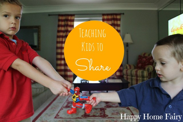 Teaching Kids to Share by Happy Home Fairy