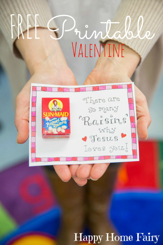 There are so many Raisins why Jesus loves you FREE Printable Valentine at Happy Home Fairy!!