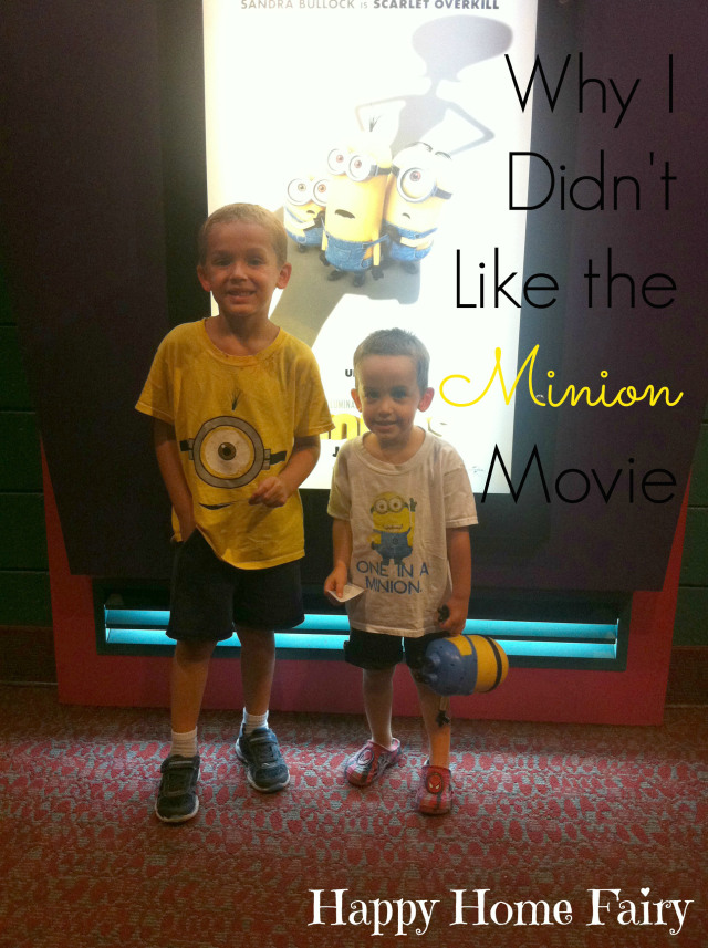 Why I Didn't Like the Minion Movie and how to raise kids who fight for what's GOOD instead of evil.