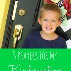 5 Prayers For My Kindergartener