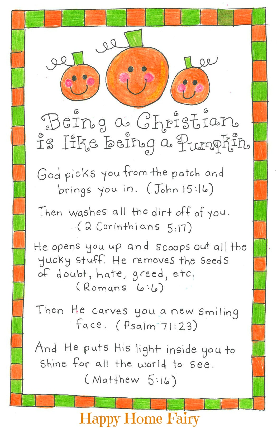 photo regarding Pumpkin Gospel Printable referred to as Becoming a Christian Is Together with Becoming a Pumpkin - No cost Printable