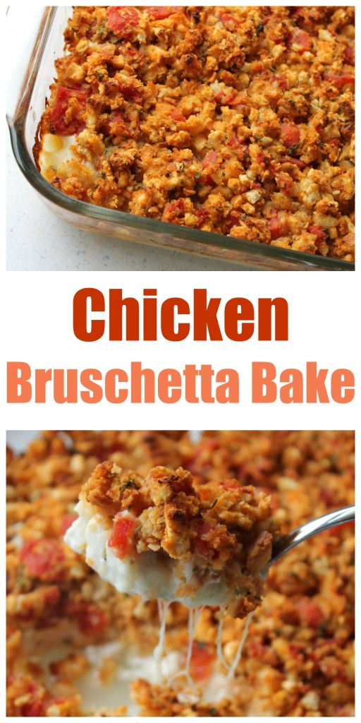 Chicken Bruschetta Bake - best meal for busy nights or for when taking a meal to someone in need!