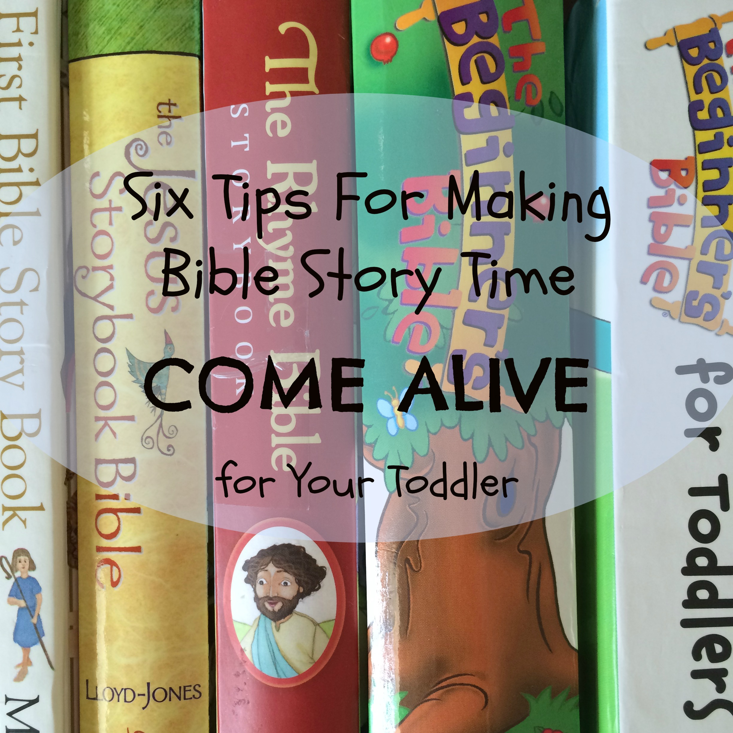 6 ways to make bible story time come alive for toddlers happy