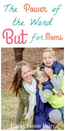 The Power of the Word 'But' for Moms