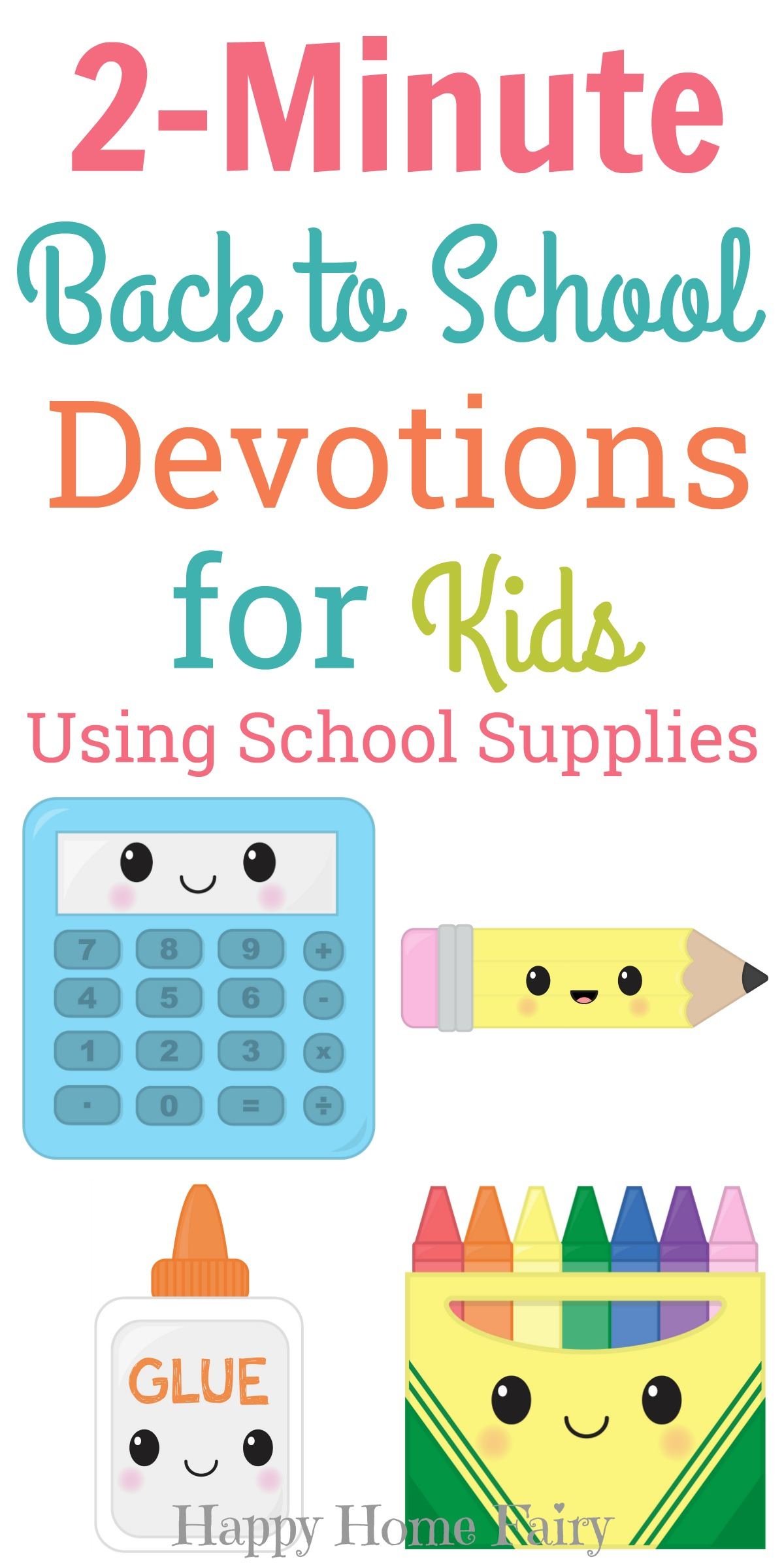 2-Minute Back to School Devotions for Kids - Happy Home Fairy
