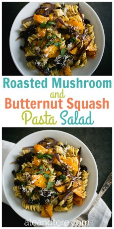 Recipe – Easy Roasted Mushroom and Butternut Squash Pasta Salad